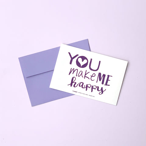 "Greeting Card ""You make me happy"" _ Lavender Purple"