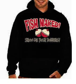 Fish naked funny cool gifts:hoodie sweat shirt screen print hoodies Funny Humorous clothes designs graphic hooded hoody