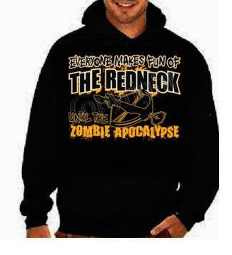 everyone makes fun of the redneck gifts:hoodie shirt screen print hoodies Funny Humorous clothes designs graphic hooded hoody