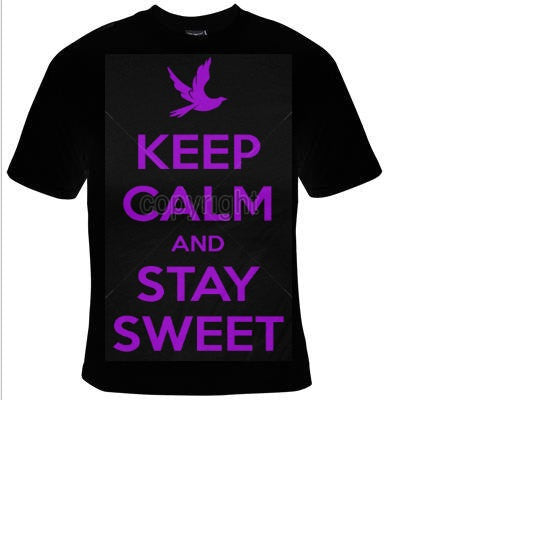 keep calm and stay sweet T-shirts funny Tshirt