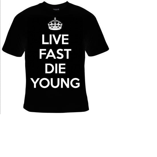live fast die young cool funny  T-shirts