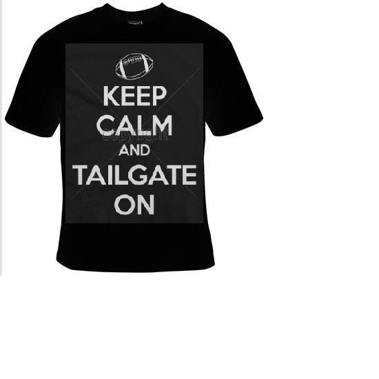 keep calm and tailgate on T-shirts funny cool Tshirt