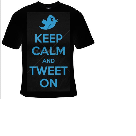 keep calm and tweet on  T-shirts funny cool Tshirt