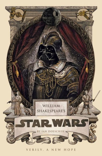 William Shakespeare's Star Wars: Verily, A New Hope [Used- Like New]