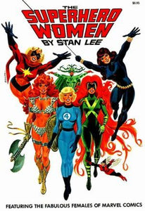 The Superhero Women by Stan Lee