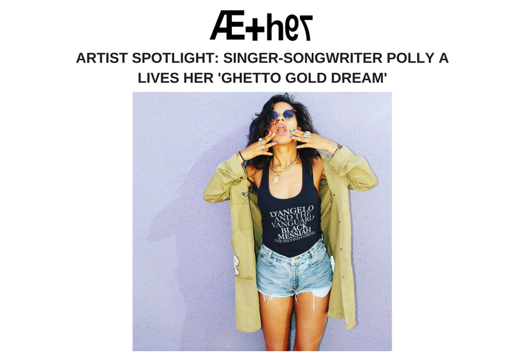ARTIST SPOTLIGHT: Singer-Songwriter Polly A Lives Her 'Ghetto Gold Dream'