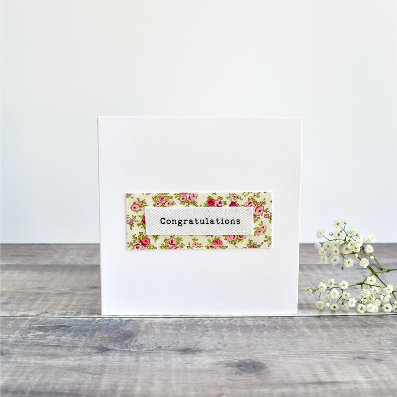 Congratulations card, stitched card with pink floral fabric handmade by Stitch Galore