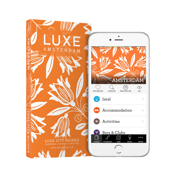 LUXE Amsterdam 3rd Edition + Free Digital Guide - LUXE City Guides