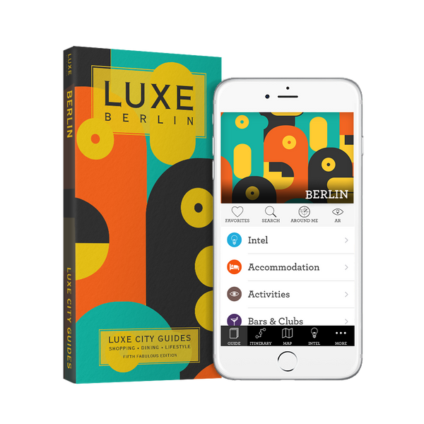 LUXE Berlin 5th Edition + Free Digital Guide - LUXE City Guides