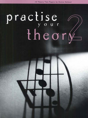 Practise Your Theory Grade 2