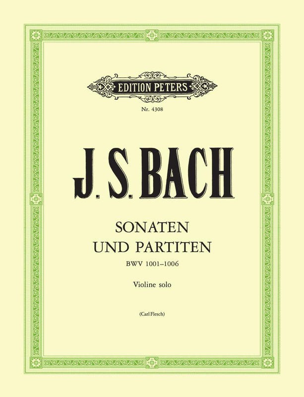 J.S. Bach - The 6 Solo Sonatas and Partitas BWV 1001-1006 for Violin