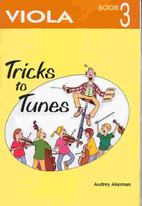 Tricks To Tunes Viola, Book 3