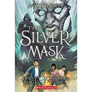 Magisterium #4: The Silver Mask