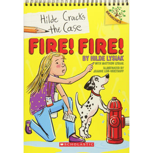 Fire! Fire!: A Branches Book (Hilde Cracks the Case #3): A Branches Book