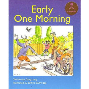 Early One Morning (Alphakids)