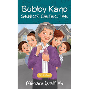 Bubby Karp Senior Detective - Book 1
