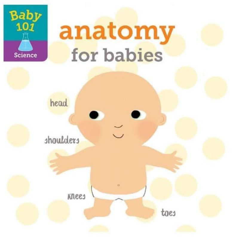 Baby 101: Anatomy for Babies
