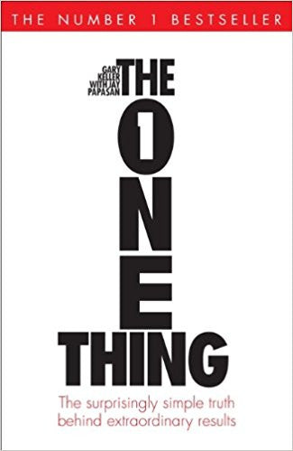 The One Thing by Gary Keller, Jay Papasan