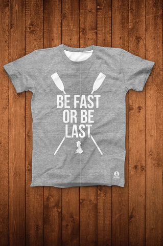 BE FAST OR BE LAST TEE (HEATHER GREY)