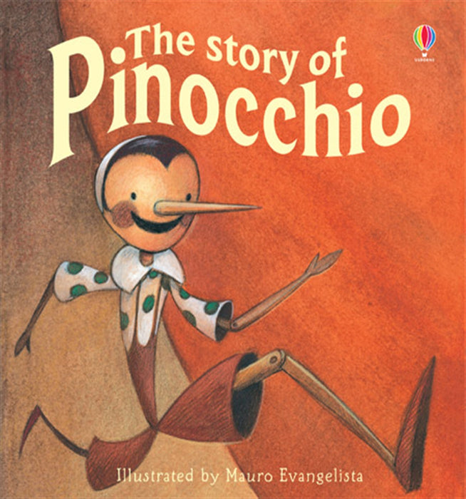 Usborne Classics: The Story of Pinocchio