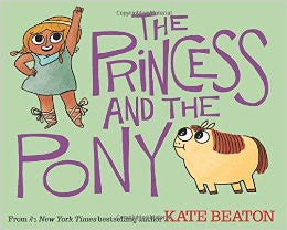 The Princess and the Pony (Paperback)