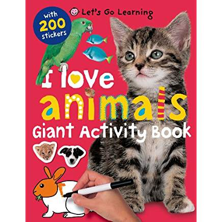 I Love Animals Giant Activity Book (Let's Go Learning)