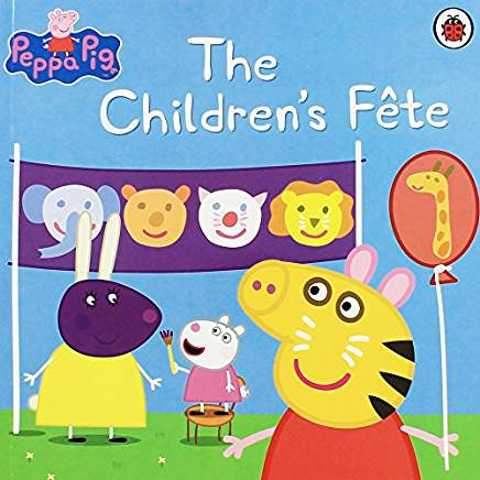 Peppa Pig : The Children's Fete (Paperback)