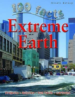 100 Facts : Extreme Earth