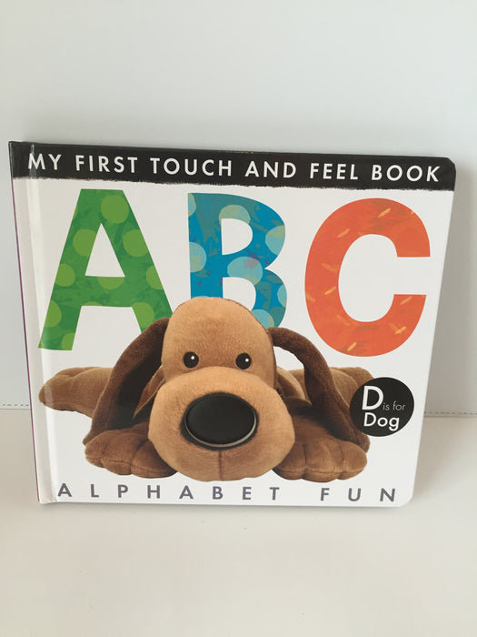 My First Touch and Feel Book : ABC Alphabet Fun