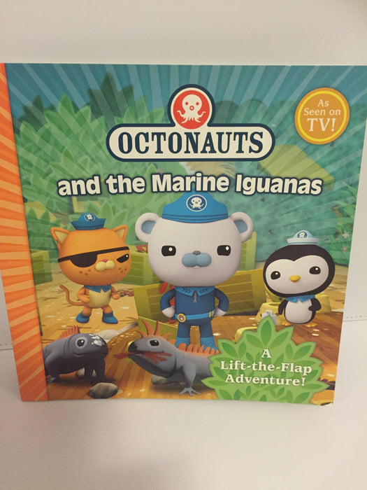 Octonauts and the Marine Iguanas : A Lift the Flap Adventure