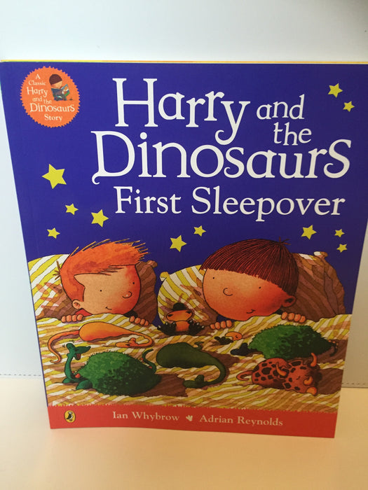 Harry and the Dinosaurs First Sleepover
