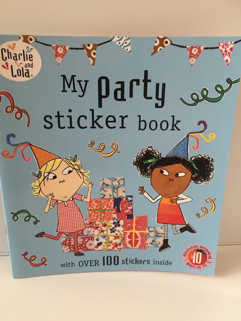 Charlie & Lola : party sticker book