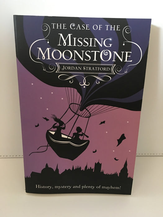 The Case of the Missing Moonstone : The Wollstonecraft Detective Agency
