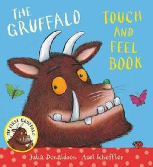 The Gruffalo Touch and Feel Book (Board Book)