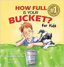 How Full Is Your Bucket For Kids (Hardback)