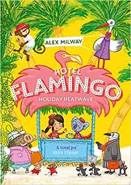Hotel Flamingo : Holiday Heatwave