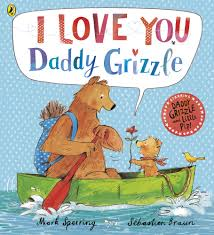 I Love You, Daddy Grizzle