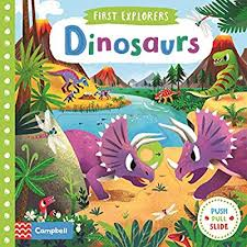 First Explorers : Dinosaurs