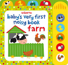 Usborne : Baby's Very First Noisy Book Farm