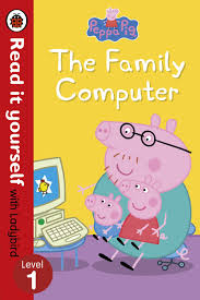 Peppa Pig's Family Computer (Early Reader)