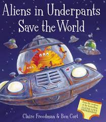 Aliens in Underpants Save the World (Paperback)