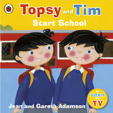 Topsy and Tim : Start School