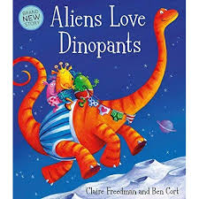 Aliens Love DInopants (Paperback)