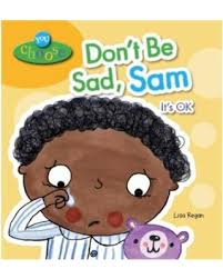 Don't Be Sad, Sam