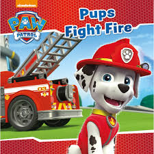 Paw Patrol : Pups Fight Fire