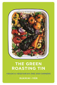The Green Roasting Tin (Vegan and vegetarian one-dish dinners) Hardcover