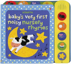 Usborne : Baby's Very First Noisy Nursery Rhymes