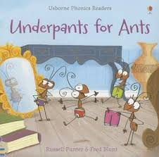 Underpants for Ants (Usborne Phonics Readers)
