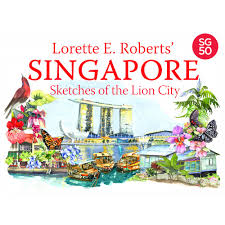 Singapore : Sketches of the Lion City