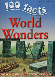 100 Facts : World Wonders